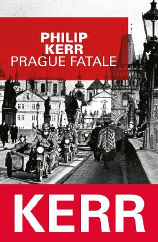 PRAGUE FATALE (PLAR): KERR PHILIP