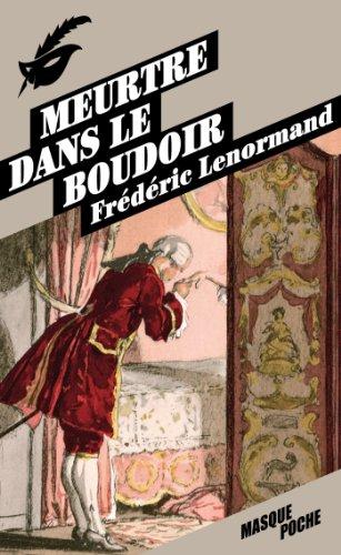 Meurtre dans le boudoir: Lenormand, Frédéric
