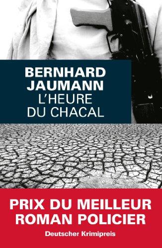HEURE DU CHACAL (L') (PLAR): JAUMANN BERNHARD