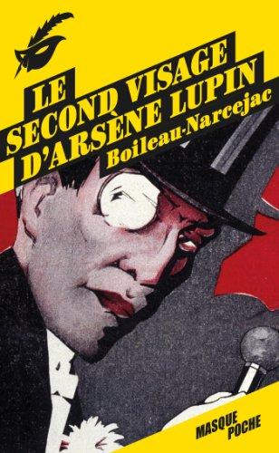 9782702440186: Le second visage d'Arsène Lupin