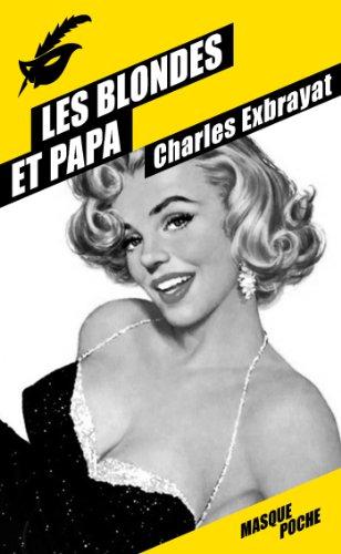 9782702440377: Les blondes et papa