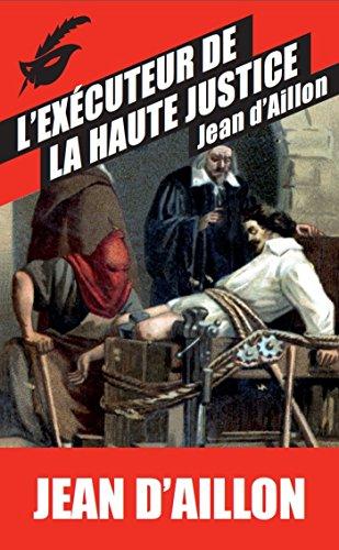 9782702441695: L'Exécuteur de la haute justice