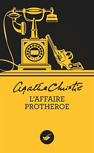9782702442548: L'Affaire Protheroe (Nouvelle traduction révisée)