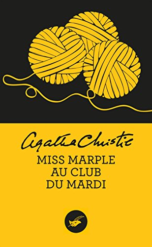 MISS MARPLE AU CLUB DU MARDI: CHRISTIE AGATHA