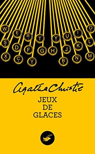 JEUX DE GLACES: CHRISTIE AGATHA