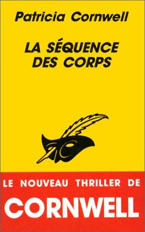 9782702478271: La Séquence des corps