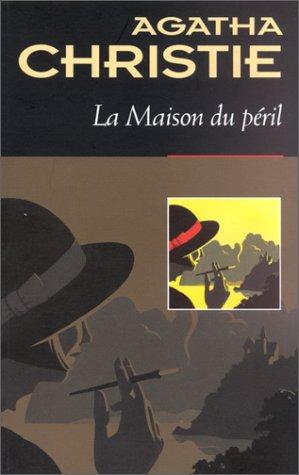 MAISON DU P?RIL (LA): CHRISTIE,AGATHA