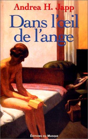 9782702478714: Dans l'œil de l'ange (French Edition)