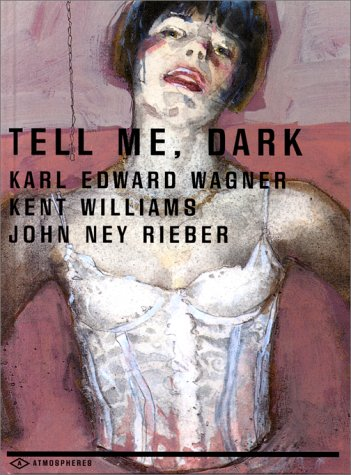 Tell Me, Dark (French Edition) (2702478883) by Kent Williams
