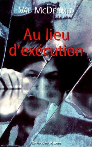 9782702479179: Au lieu d'execution (French Edition)