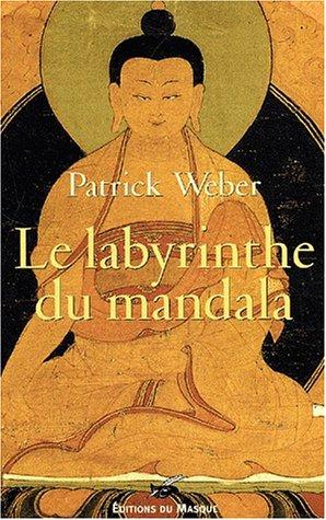 9782702479636: Le labyrinthe du mandala