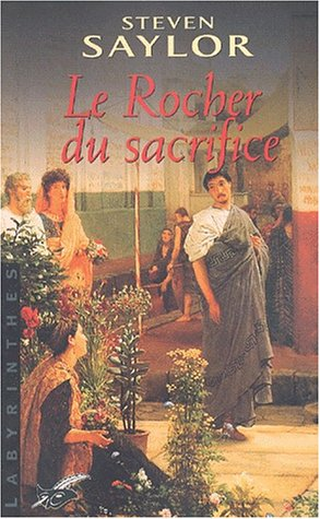 Le Rocher du sacrifice (2702480128) by Steven Saylor