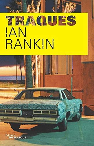 Traqués (French Edition) (2702480276) by Ian Rankin