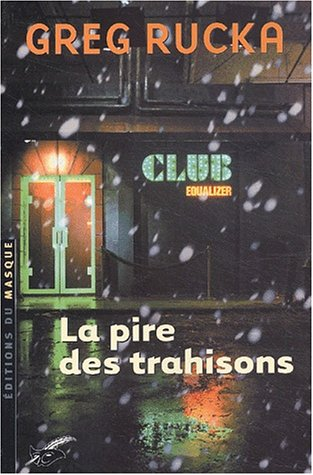 La pire des trahisons (French Edition)