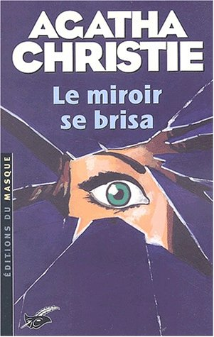 9782702480533: Le miroir se brisa (French Edition)