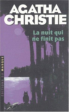 La nuit qui ne finit pas (French: Agatha Christie
