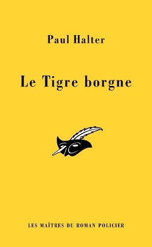 Le Tigre borgne (French Edition): Paul Halter