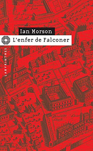 L'enfer de Falconer (French Edition) (9782702481004) by IAN MORSON
