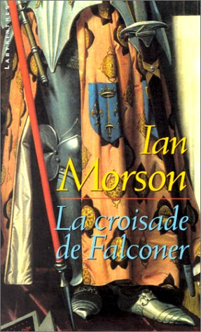 9782702495971: La croisade de Falconer (Labyrinthes)