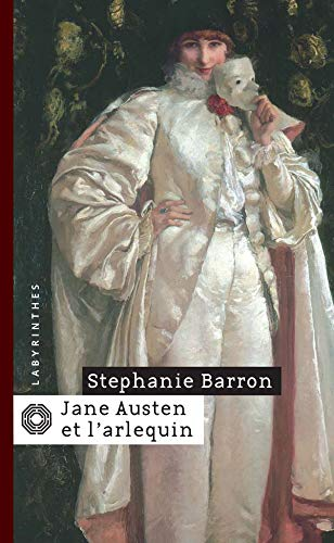 Jane Austen et l'Arlequin (2702496067) by Barron, Stephanie