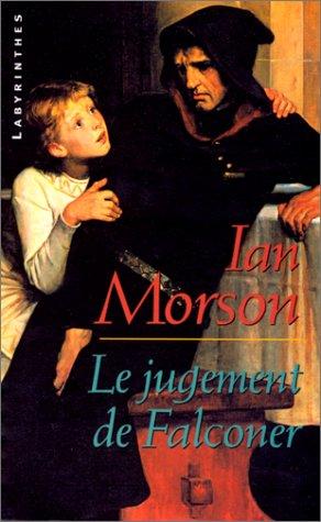 Le jugement de Falconer (9782702496107) by Ian Morson