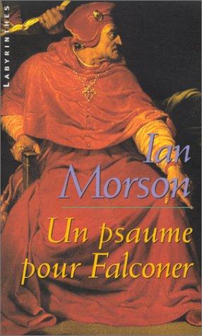 Un psaume pour Falconer (9782702496572) by Ian Morson