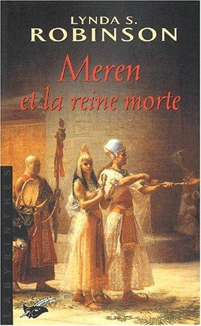 Méren et la Reine morte (2702497020) by Robinson, Lynda S.