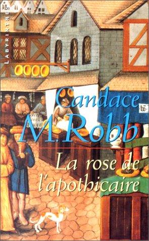 9782702497050: La Rose de l'Apothicaire