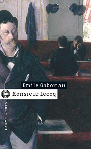 9782702497531: Monsieur Lecoq (French Edition)