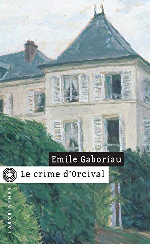 9782702497647: Le crime d'Orcival (French Edition)