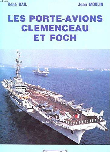 9782702501214: Les Porte-avions Clemenceau et Foch (Vie des navires)