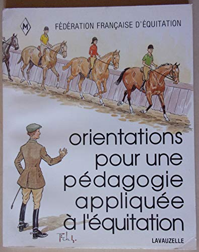 9782702502723: Orientations Pour Une Pédagogie Appliquée Á L'équitation