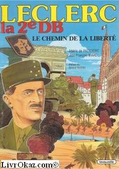 9782702503133: Leclerc, la deuxième d.b : le chemin de la liberte
