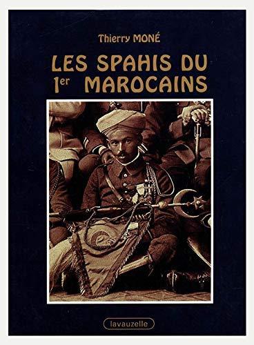 9782702504345: Les Spahis du ier Marocains