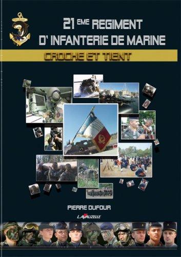 9782702510612: 21e Régiment d'Infanterie de Marine