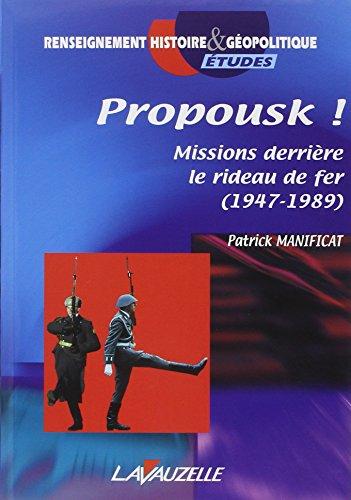 9782702510889: Propousk ! missions derrière le rideau de fer