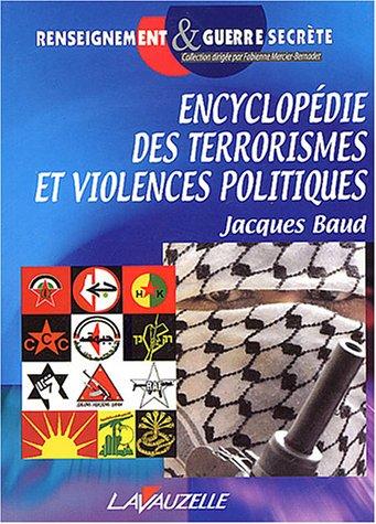 9782702511350: Encyclop�die des terrorismes et Violences politiques