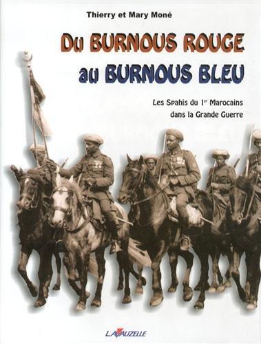 9782702511947: Les Spahis du Premier Marocains Dans la Grande Guerre (French Edition)