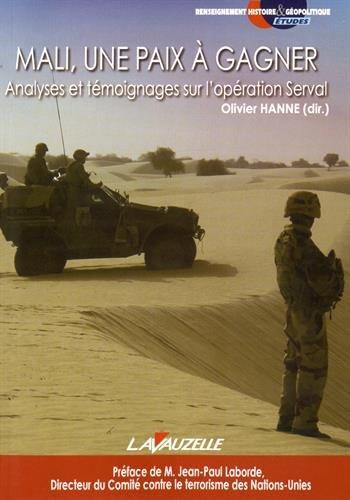 9782702516140: Mali, une paix à gagner - Analyses et témoignages sur l'opération Serval