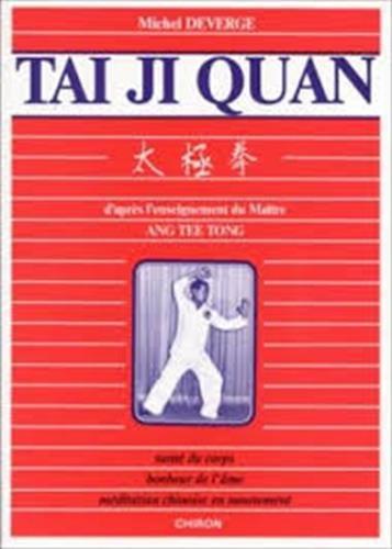 9782702702932: Tai ji quan, d'après l'enseignement du Maître Ang Tee Tong