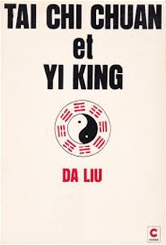 9782702703625: Taï chi chuan et yi king