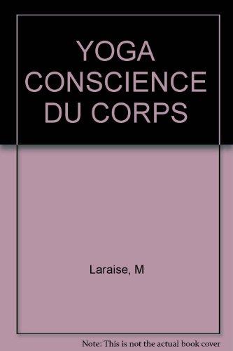 Yoga et conscience du corps: Michèle Laraise