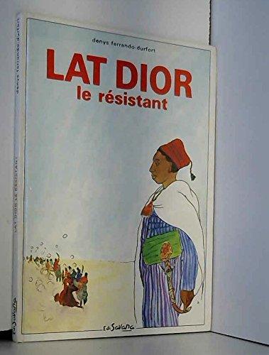 Lat Dior le résistant: Denys Ferrando-Durfort