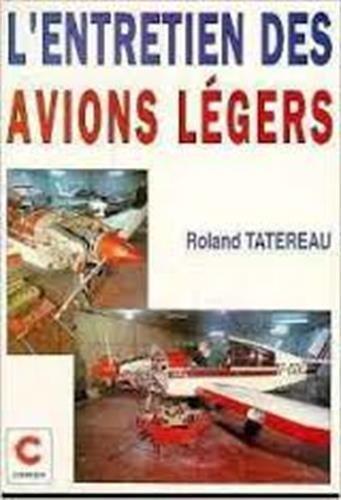 9782702704851: L'entretien des avions l�gers