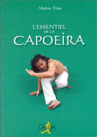 9782702706220: L'essentiel de la capoeira