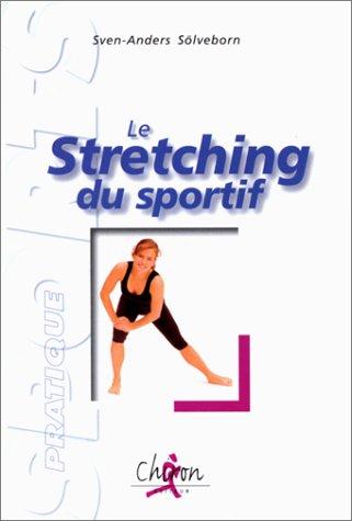 9782702706411: Le stretching du sportif. Edition 2000 (Sport pratique)