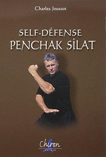 9782702706718: Self-défense, penchak silat