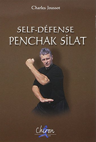 9782702706718: Self defense penchak silat. (French Edition)