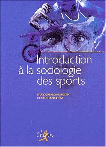 9782702706961: Introduction � la sociologie des sports