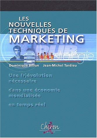 9782702707098: Les nouvelles techniques de marketing (French Edition)
